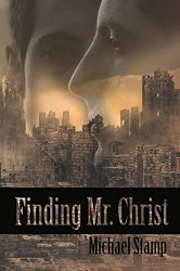 Finding Mr Christ by Michael Stamp
