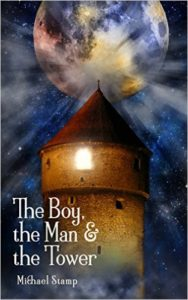 The Boy The Man and The Tower-Michael Stamp Book Cover